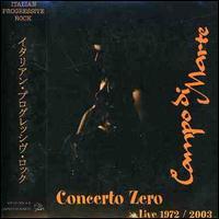 Concerto Zero/Live 1972-03 - Campo Di Marte
