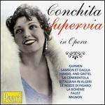 Conchita Supervia in Opera