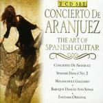 Concierto de Aranjuez: The Art of Spanish Guitar