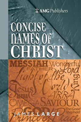 Concise Names of Christ - Large, James