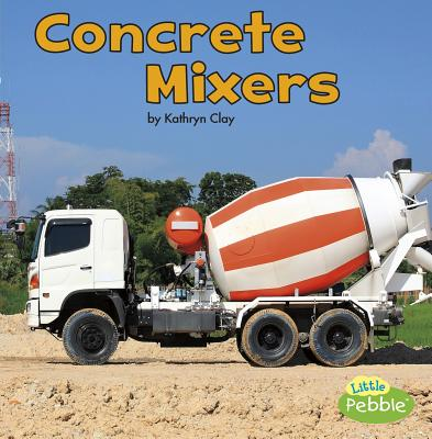 Concrete Mixers - Clay, Kathryn