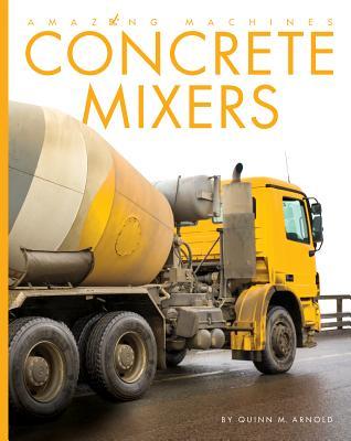 Concrete Mixers - Arnold, Quinn M