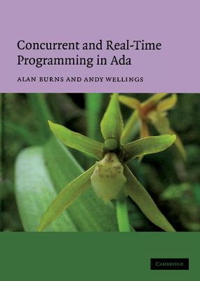 Concurrent and Real-Time Programming in ADA - Burns, Alan, and Wellings, Andy