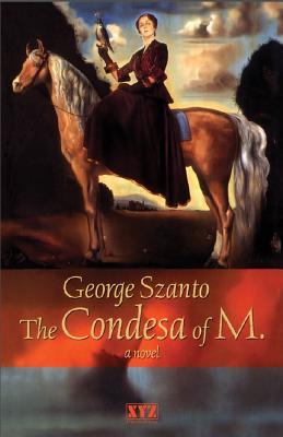 Condesa of M. - Szanto, George, and George, Szanto