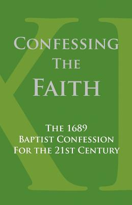 Confessing the Faith - Reeves, Stan (Editor)