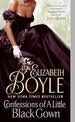 Confessions of a Little Black Gown - Boyle, Elizabeth, Dr.
