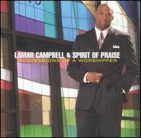 Confessions of a Worshipper - Lamar Campbell