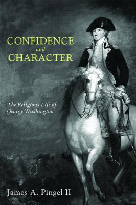 Confidence and Character - Pingel, James a II