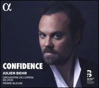 Confidence - Julien Behr (tenor); Lyon National Opera Orchestra; Pierre Bleuse (conductor)