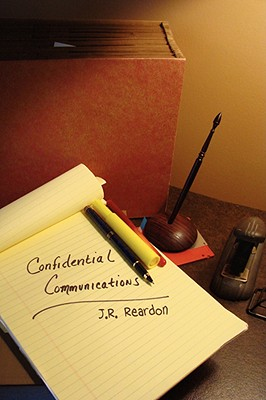 Confidential Communications - Reardon, J R
