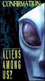 Confirmation: Aliens Among Us?