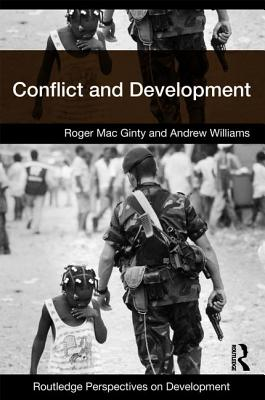Conflict and Development - Mac Ginty, Roger