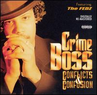 Conflicts & Confusion - Crime Boss