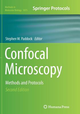 Confocal Microscopy: Methods and Protocols - Paddock, Stephen W (Editor)