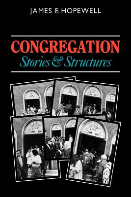 Congregation: Stories and Structures - Hopewell, James