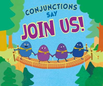 "Conjunctions Say ""Join Us!"" - Dahl, Michael"