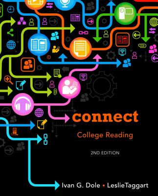 Connect College Reading - Dole, Ivan G, and Taggart, Leslie