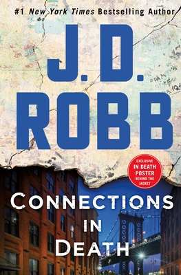 Connections in Death: An Eve Dallas Novel - Robb, J D