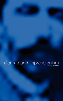 Conrad and Impressionism - Peters, John G
