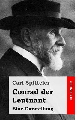 Conrad Der Leutnant - Spitteler, Carl