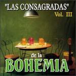Consagradas de La Bohemia, Vol. 3