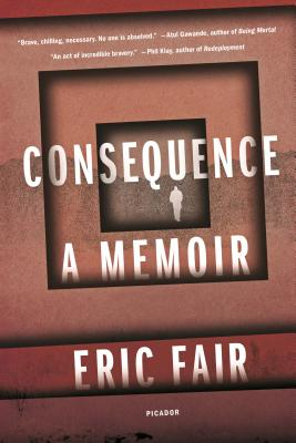 Consequence: A Memoir - Fair, Eric