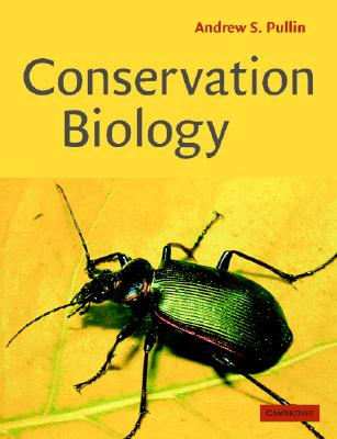 Conservation Biology - Pullin, Andrew S