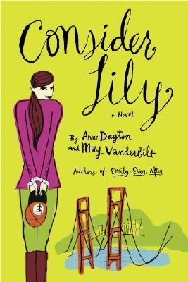 Consider Lily - Dayton, Anne