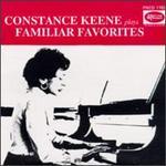 Constance Keene plays Familiar Favorites