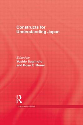 Constructs for Understanding Japan - Sugimoto