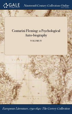 Contarini Fleming: A Psychological Auto-Biography; Volume IV - Benjamin Disraeli, Earl of Beaconsfield (Creator)