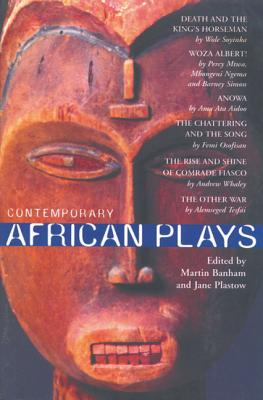 Contemporary African Plays - Soyinka, Wole, Professor, and Mtwa, Percy, and Aidoo, AMA