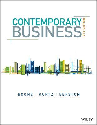 Contemporary Business - Boone, Louis E, and Kurtz, David L, and Berston, Susan