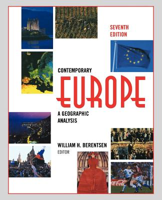Contemporary Europe: A Geographic Analysis - Berentsen, Bill, and Berentsen, William H (Editor), and Hoffman