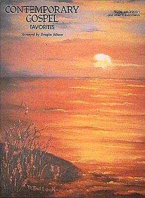 Contemporary Gospel Favorites: Flute or Violin - Hal Leonard Corp (Creator)