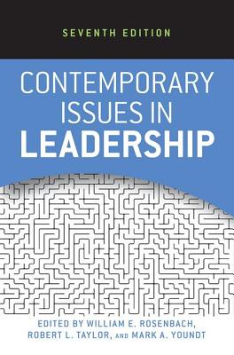 Contemporary Issues in Leadership - Rosenbach, William E