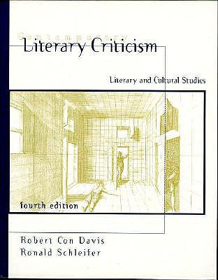 Contemporary Literary Criticism: Literary and Cultural Studies - Davis, Robert Con, Professor, and Schleifer, Ronald