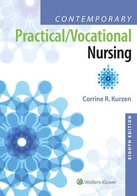 Contemporary Practical/Vocational Nursing - Kurzen, Corrine, Med, Msn, RN