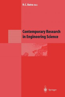 Contemporary Research in Engineering Science - Batra, Romesh C (Editor)