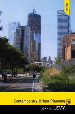 Contemporary Urban Planning plus MySearchLab with eText -- Access Card Package - Levy, John M.