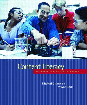 Content Literacy: An Inquiry-Based Case Approach - Sturtevant, Elizabeth G, and Linek, Wayne M
