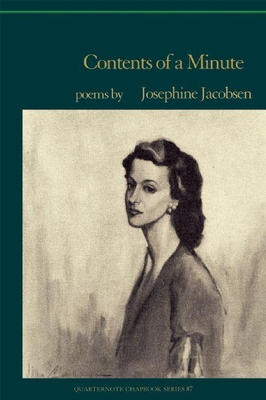 Contents of a Minute: Last Poems - Jacobsen, Josephine, Ms.