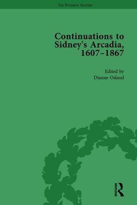 Continuations to Sidney's Arcadia, 1607-1867, Volume 3 - Mitchell, Marea, and Lange, Ann, and Osland, Dianne