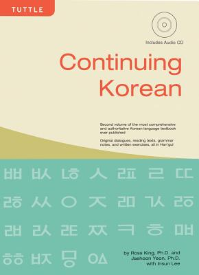 Continuing Korean: (audio CD Included) - King, Ross, and Yeon, Jaehoon