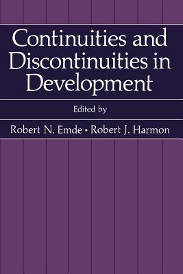 Continuities and Discontinuities in Development - Emde, Robert N (Editor), and Harmon, Robert J (Editor)