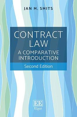 Contract Law: A Comparative Introduction, Second Edition - Smits, Jan M
