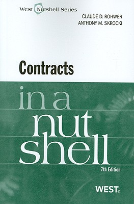 Contracts in a Nutshell - Rohwer, Claude, and Skrocki, Anthony