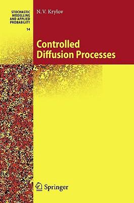 Controlled Diffusion Processes - Krylov, N V