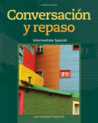 Conversacion y Repaso: Intermediate Spanish - Sandstedt, Lynn A