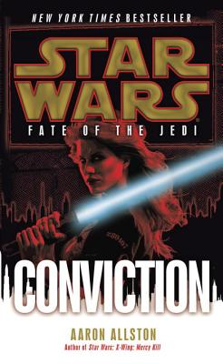 Conviction: Star Wars Legends (Fate of the Jedi) - Allston, Aaron